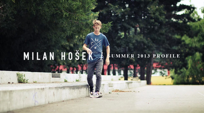 MILAN HOSEK – SUMMER 2013 PROFILE